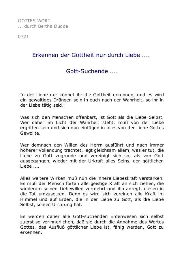 GOTTES WORT ... durch Bertha Dudde 0721 Erkennen der Gottheit nur durch Liebe .... Gott-Suchende .... In der Liebe nur kön...