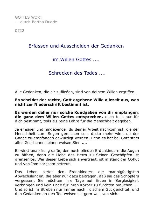 GOTTES WORT ... durch Bertha Dudde 0722 Erfassen und Ausscheiden der Gedanken im Willen Gottes .... Schrecken des Todes .....
