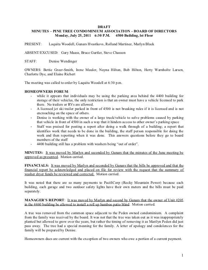 DRAFT    MINUTES – PINE TREE CONDOMINIUM ASSOCIATION – BOARD OF DIRECTORS               Monday, July 25, 2011 6:30 P.M. 45...