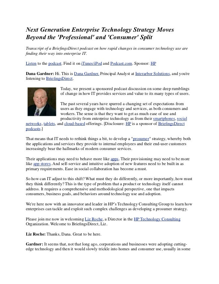 Next Generation Enterprise Technology Strategy MovesBeyond the Professional and Consumer SplitTranscript of a BriefingsDire...