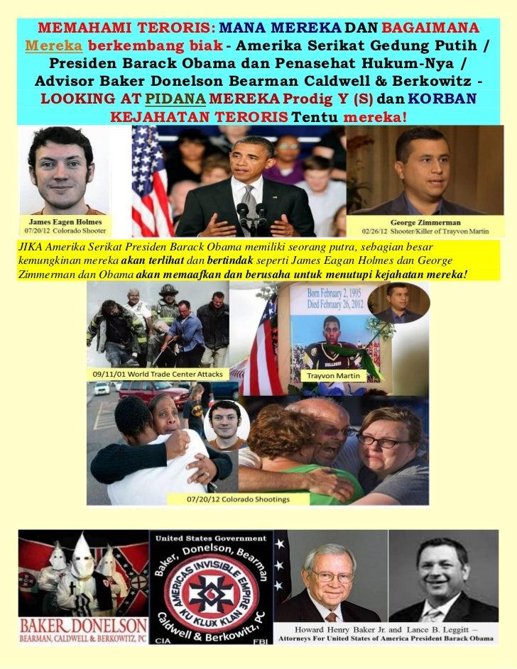 MEMAHAMI TERORIS: MANA MEREKA DAN BAGAIMANA Mereka berkembang biak - Amerika Serikat Gedung Putih /    Presiden Barack Oba...