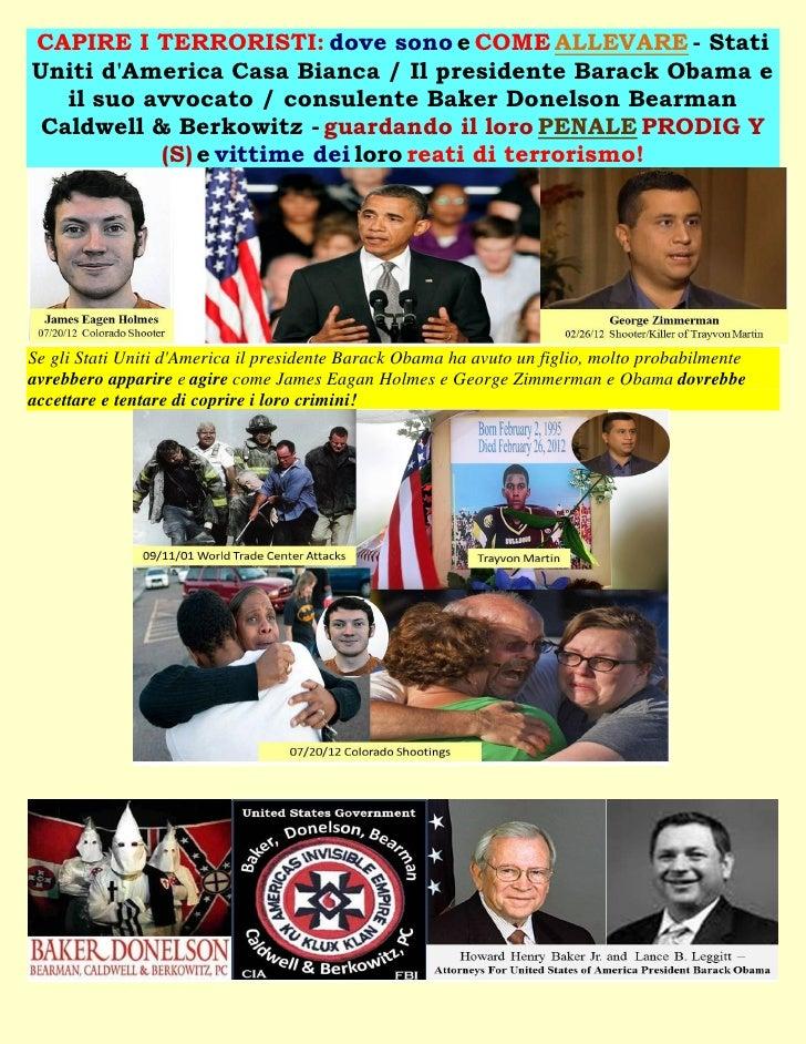 CAPIRE I TERRORISTI: dove sono e COME ALLEVARE - StatiUniti dAmerica Casa Bianca / Il presidente Barack Obama e   il suo a...