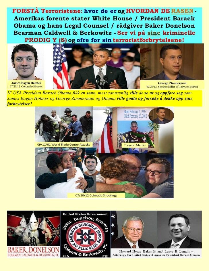 FORSTÅ Terroristene: hvor de er og HVORDAN DE RASEN -  Amerikas forente stater White House / President Barack  Obama og ha...