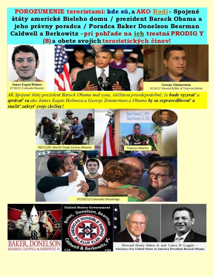 POROZUMENIE teroristami: kde sú, a AKO Rodí - Spojené štáty americké Bieleho domu / prezident Barack Obama a  jeho právny ...