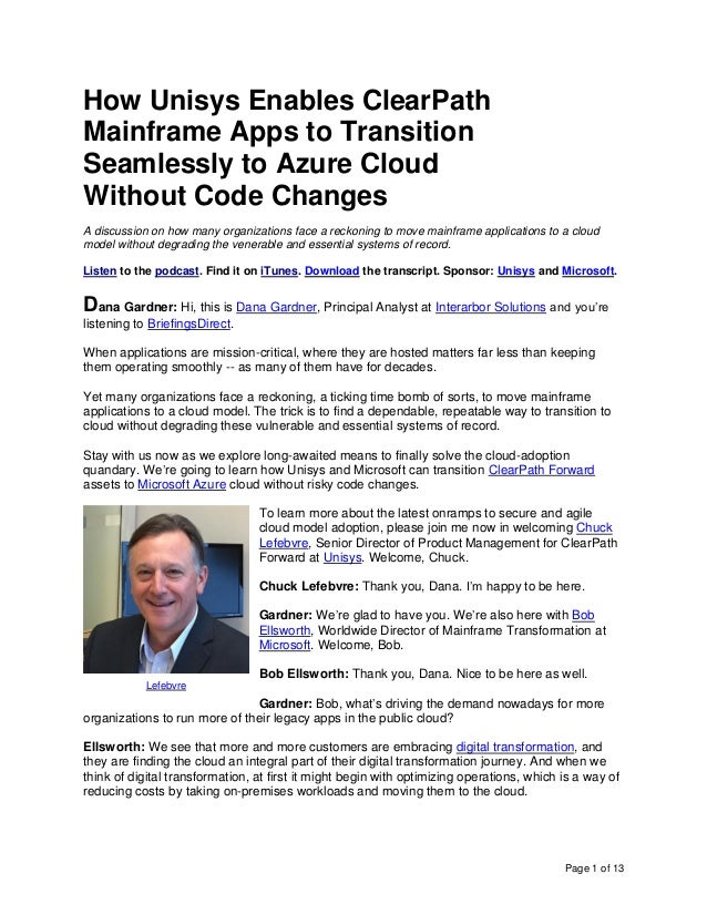 Page 1 of 13 How Unisys Enables ClearPath Mainframe Apps to Transition Seamlessly to Azure Cloud Without Code Changes A di...