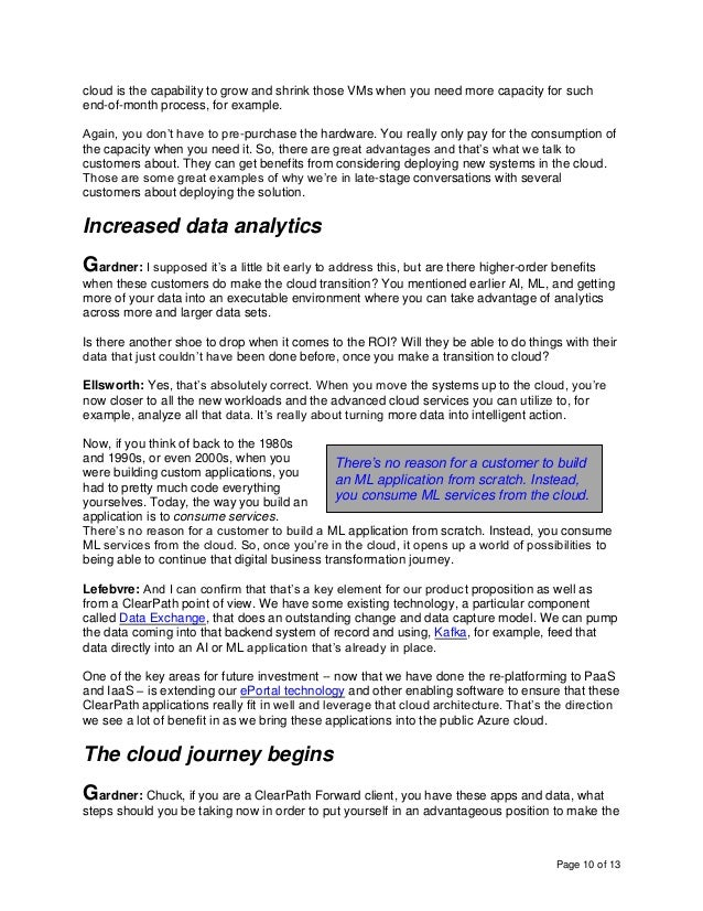 Page 10 of 13 cloud is the capability to grow and shrink those VMs when you need more capacity for such end-of-month proce...