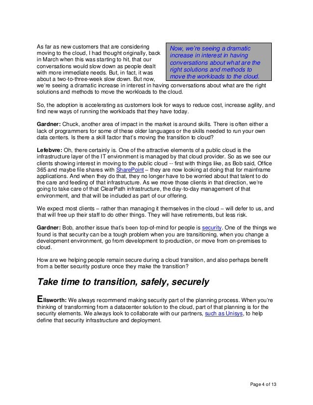 Page 4 of 13 As far as new customers that are considering moving to the cloud, I had thought originally, back in March whe...