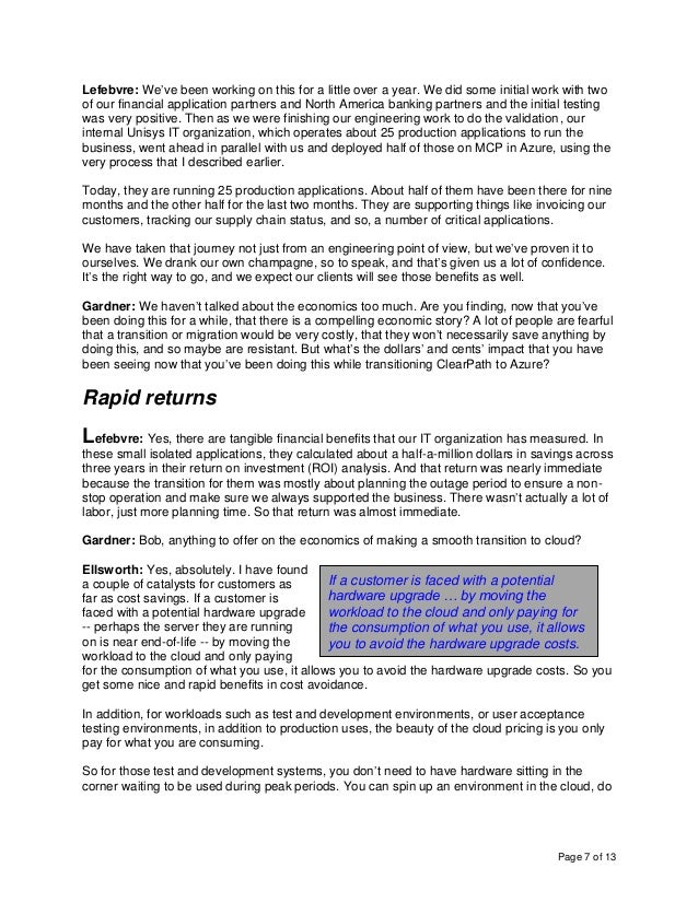 Page 7 of 13 Lefebvre: We've been working on this for a little over a year. We did some initial work with two of our finan...
