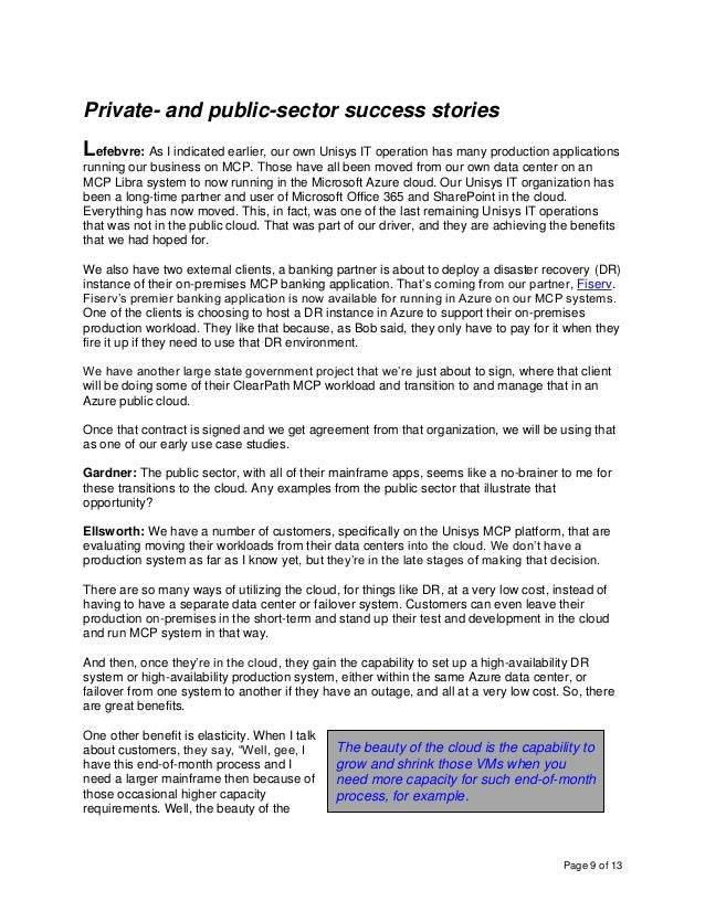Page 9 of 13 Private- and public-sector success stories Lefebvre: As I indicated earlier, our own Unisys IT operation has ...