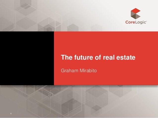 The future of real estate Graham Mirabito 1