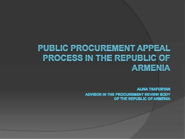 Ways to appeal public procurement General jurisdiction court Հայաստանի Procurement review body of the republic Judicial Ea...