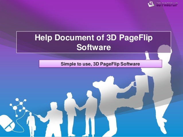 Help Document of 3D PageFlip Software Simple to use, 3D PageFlip Software