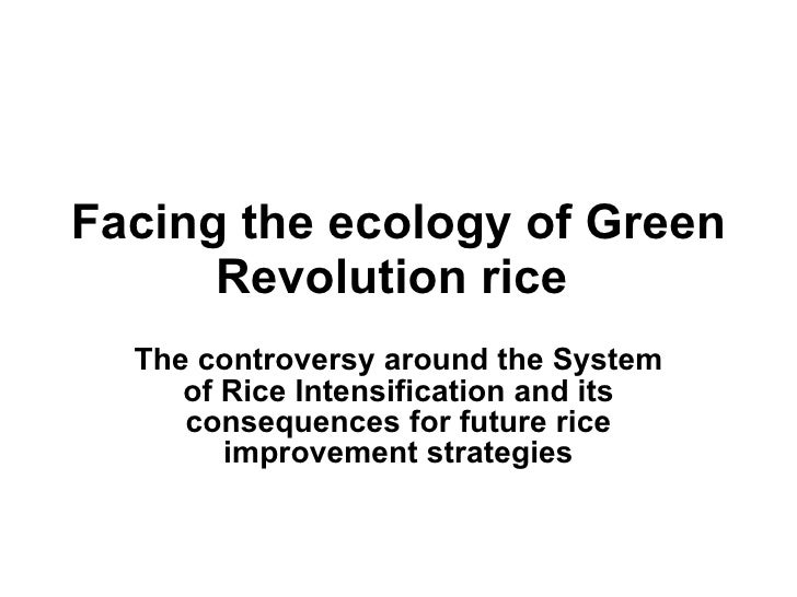 Facing the ecology of Green Revolution rice   The controversy around the System of Rice Intensification and its consequenc...