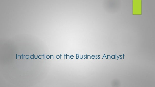 steps in a business analyst project So this business analysis as task could be perform by anyone from developer to project manager second step would be to understand the main roles of business analyst and data analyst in generic terms what is the difference between big data analyst and business analyst.