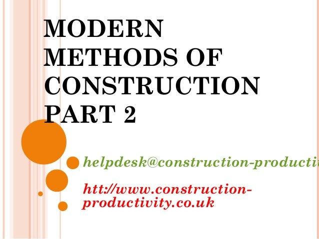 074 modern methods of construction for Modern home construction techniques