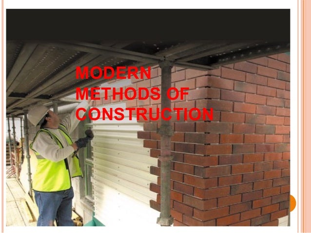 modern procedures about construction