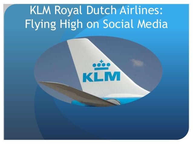 KLM Royal Dutch Airlines: Flying High on Social Media