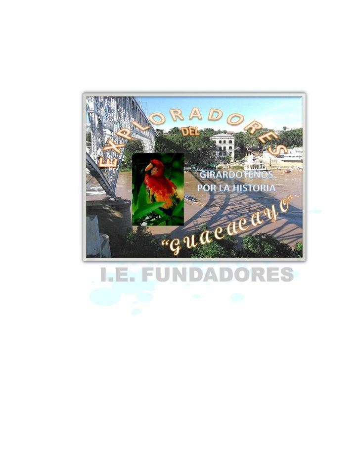 ESPANTOS DEL BICENTENARIO                 EXPLORADORES DEL GUACACAYO           INSTITUCIÓN EDUCATIVA FUNDADORES     PROGRA...