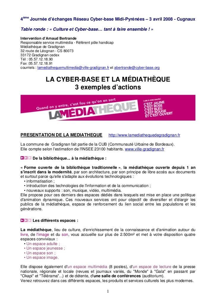 4ème Journée d'échanges Réseau Cyber-base Midi-Pyrénées – 3 avril 2008 - CugnauxTable ronde : « Culture et Cyber-base… tan...