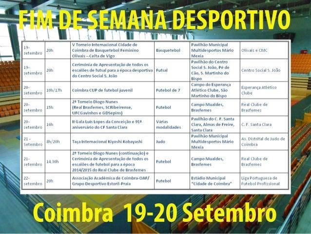 FIM DE SEMANA DESPORTIVO  Coimbra 19-20 Setembro