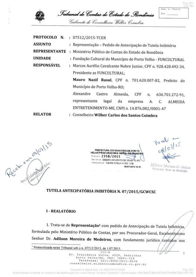 Documento digitalizado em 09/07/2015 09:06. Autenticidade conferida no momento da digitalização por Luana Neves Cordeiro C...
