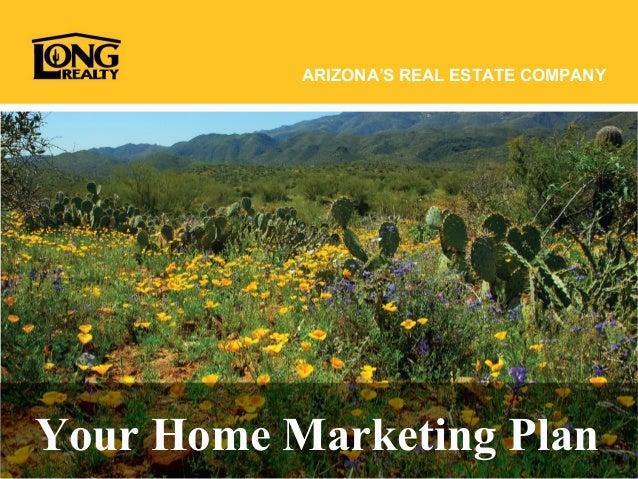 ARIZONA'S REAL ESTATE COMPANY Your Home Marketing Plan