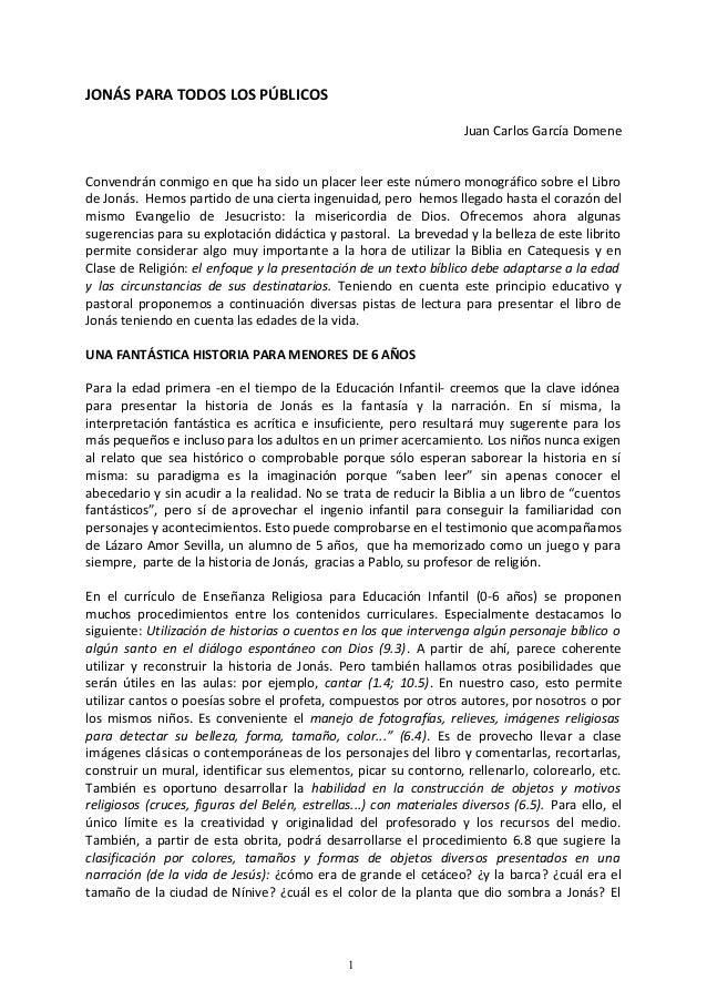 JONÁS PARA TODOS LOS PÚBLICOS Juan Carlos García Domene Convendrán conmigo en que ha sido un placer leer este número monog...