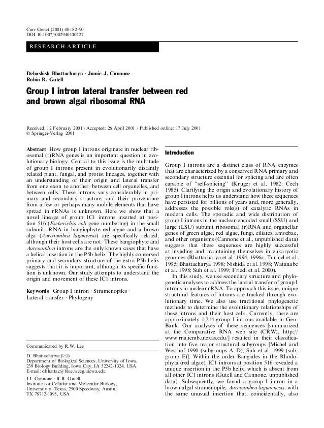RESEARCH ARTICLEDebashish Bhattacharya á Jamie J. CannoneRobin R. GutellGroup I intron lateral transfer between redand bro...