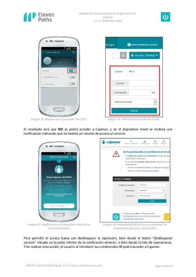 Manual de uso paso a paso de la app Latch con Cajamar V.7.1 – Noviembre 2016 Página 13 de 342016 © Telefónica Digital Espa...
