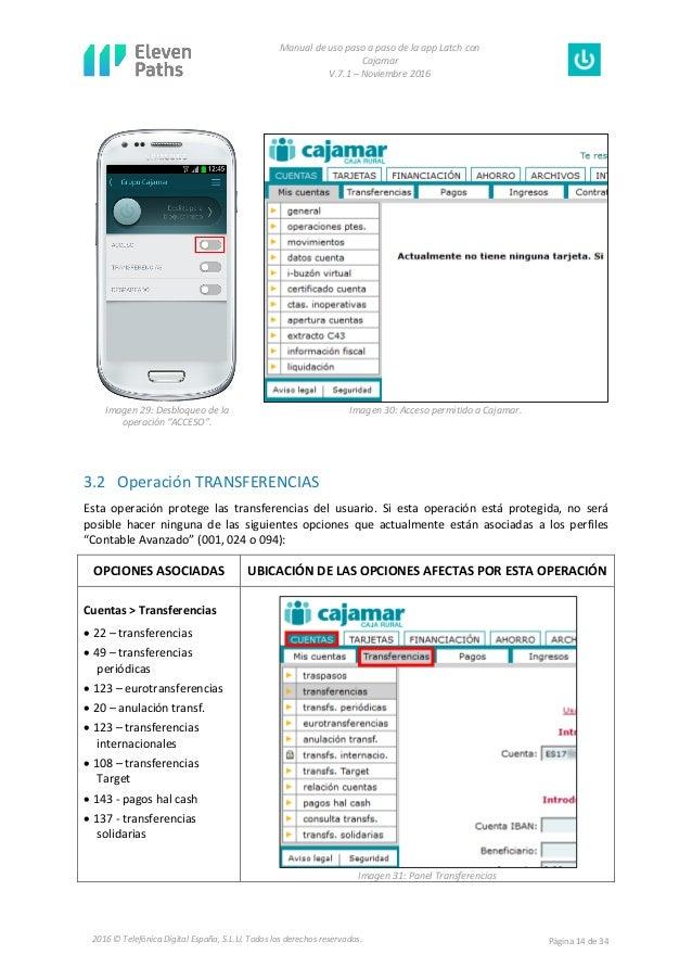 Manual de uso paso a paso de la app Latch con Cajamar V.7.1 – Noviembre 2016 Página 14 de 342016 © Telefónica Digital Espa...