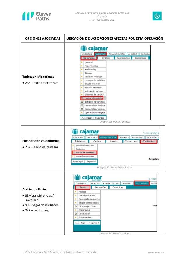Manual de uso paso a paso de la app Latch con Cajamar V.7.1 – Noviembre 2016 Página 15 de 342016 © Telefónica Digital Espa...
