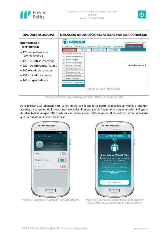 Manual de uso paso a paso de la app Latch con Cajamar V.7.1 – Noviembre 2016 Página 16 de 342016 © Telefónica Digital Espa...
