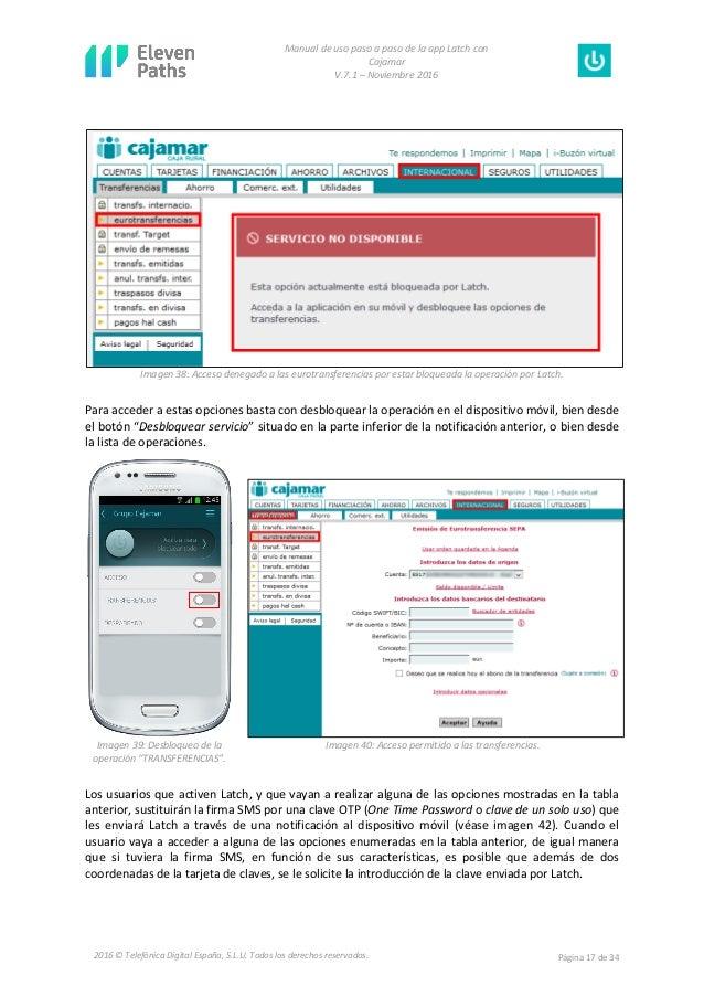 Manual de uso paso a paso de la app Latch con Cajamar V.7.1 – Noviembre 2016 Página 17 de 342016 © Telefónica Digital Espa...