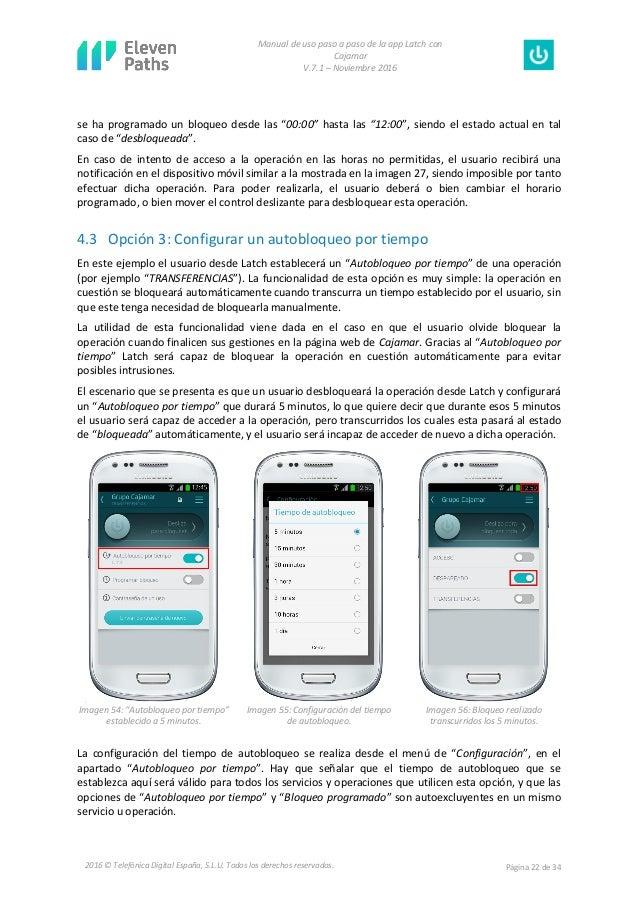 Manual de uso paso a paso de la app Latch con Cajamar V.7.1 – Noviembre 2016 Página 22 de 342016 © Telefónica Digital Espa...