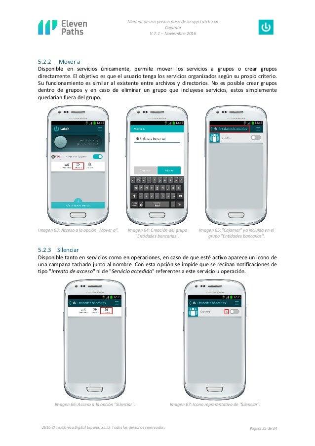 Manual de uso paso a paso de la app Latch con Cajamar V.7.1 – Noviembre 2016 Página 25 de 342016 © Telefónica Digital Espa...