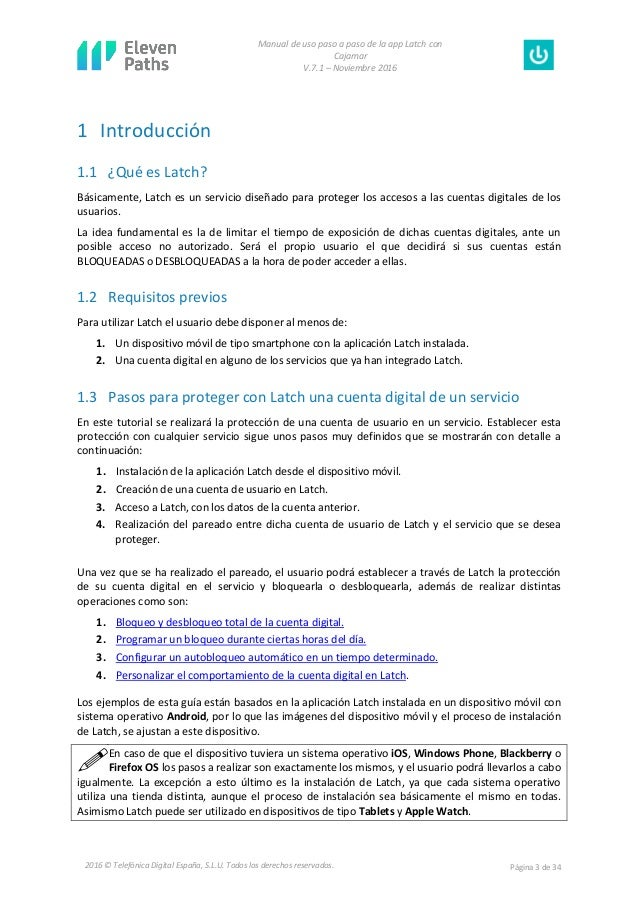Manual de uso paso a paso de la app Latch con Cajamar V.7.1 – Noviembre 2016 Página 3 de 342016 © Telefónica Digital Españ...