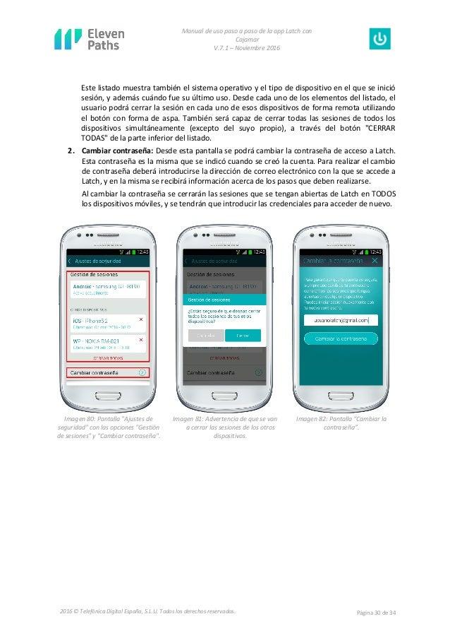 Manual de uso paso a paso de la app Latch con Cajamar V.7.1 – Noviembre 2016 Página 30 de 342016 © Telefónica Digital Espa...