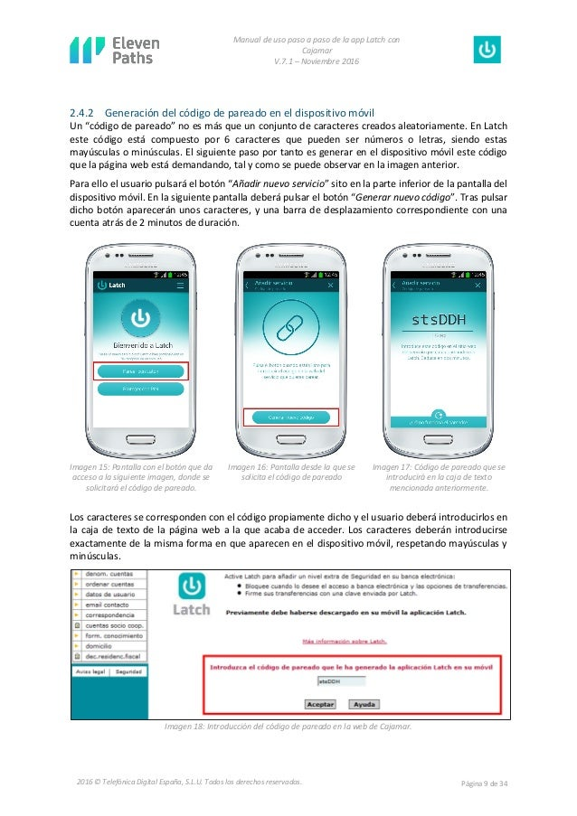 Manual de uso paso a paso de la app Latch con Cajamar V.7.1 – Noviembre 2016 Página 9 de 342016 © Telefónica Digital Españ...