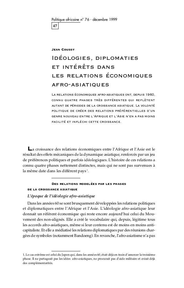Politique africaine n° 76 - décembre 1999  47  Jean Coussy  Idéologies, diplomaties et intérêts dans les relations économi...