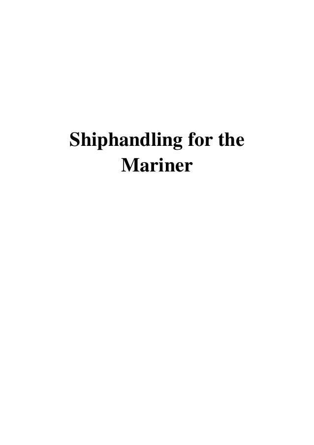 Shiphandling For The Mariner Pdf