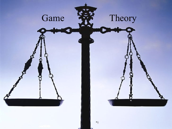 Game   Theory *1