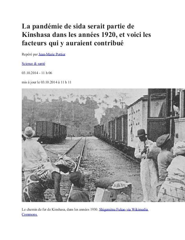 La pandémie de sida serait partie de Kinshasa dans les années 1920, et voici les facteurs qui y auraient contribué Repéré ...
