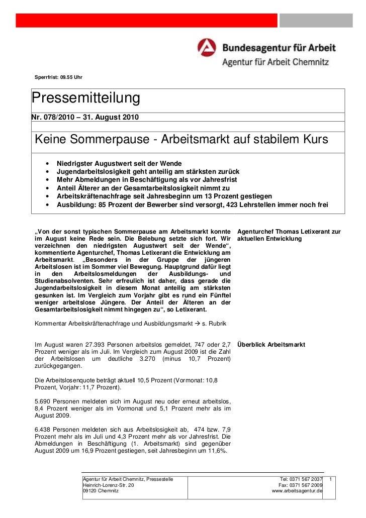 Sperrfrist: 09.55 UhrPressemitteilungNr. 078/2010 – 31. August 2010Keine Sommerpause - Arbeitsmarkt auf stabilem Kurs    •...