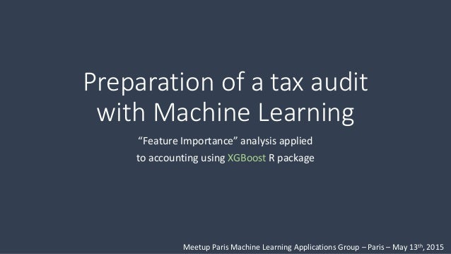 "Preparation of a tax audit with Machine Learning ""Feature Importance"" analysis applied to accounting using XGBoost R packa..."