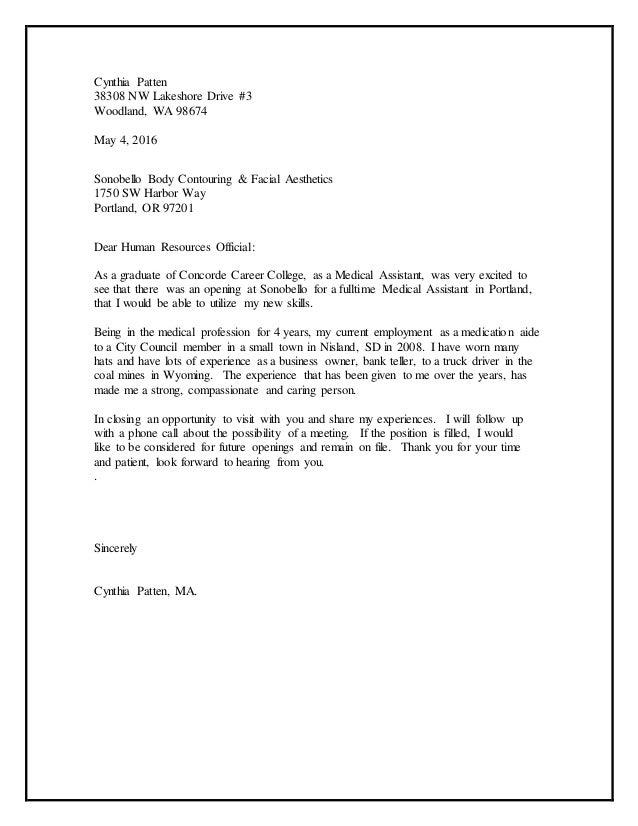 Cynthiau0027s Cover Letter. Cynthia Patten 38308 NW Lakeshore Drive #3  Woodland, WA 98674 May 4, 2016