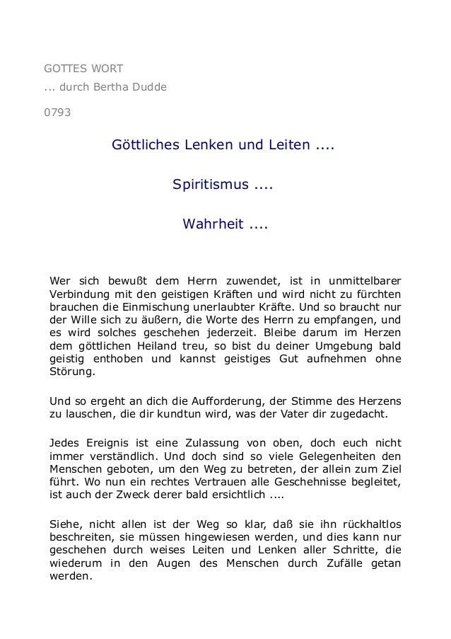 GOTTES WORT ... durch Bertha Dudde 0793  Göttliches Lenken und Leiten .... Spiritismus .... Wahrheit ....  Wer sich bewußt...