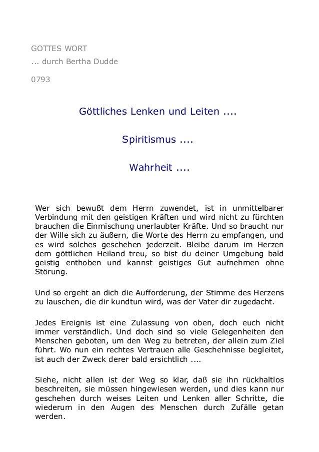 GOTTES WORT ... durch Bertha Dudde 0793 Göttliches Lenken und Leiten .... Spiritismus .... Wahrheit .... Wer sich bewußt d...