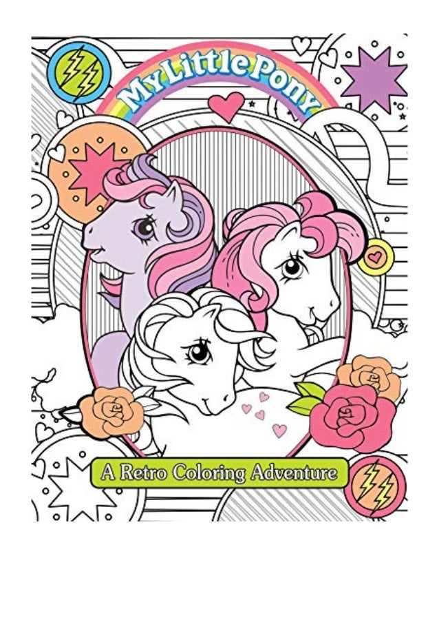 2019) My Little Pony Retro Coloring Book (PDF) By Editors Of Studio…