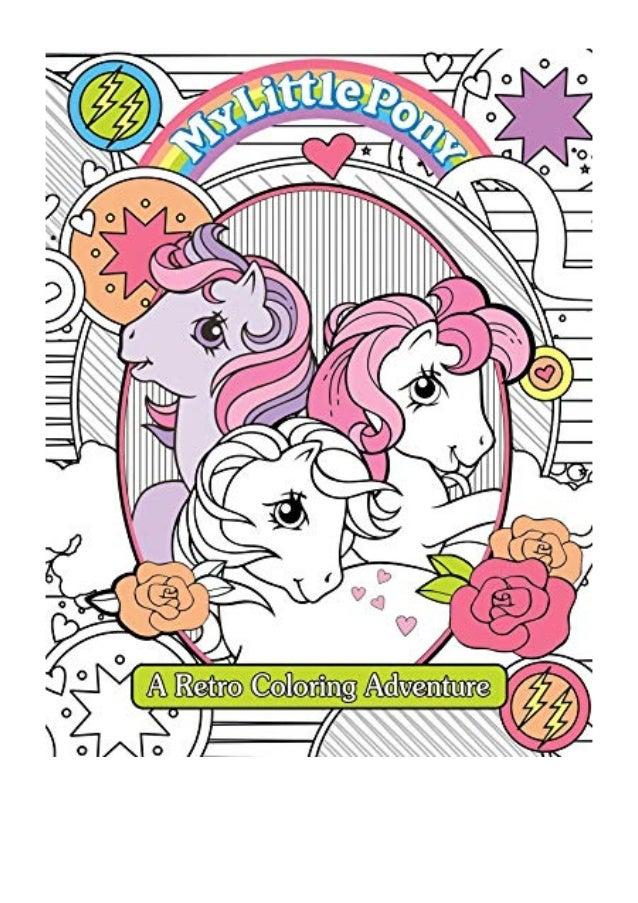 - 2019) My Little Pony Retro Coloring Book (PDF) By Editors Of Studio…