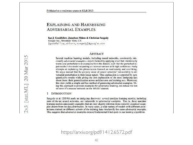 40 https://arxiv.org/pdf/1412.6572.pdf
